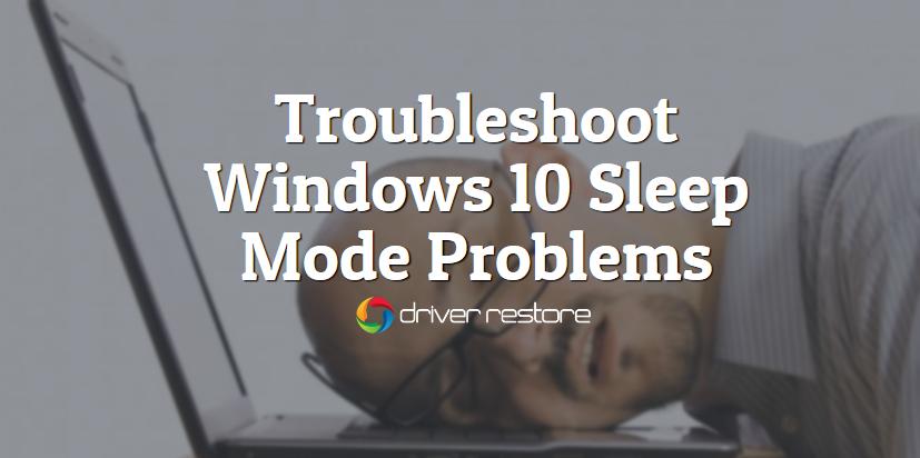 fix windows 10 sleep mode issues