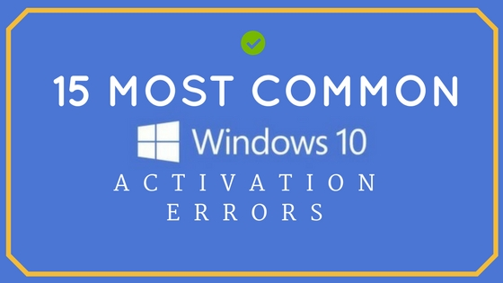 Windows 10 Activation Errors